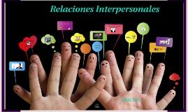 Copy of Relaciones Interpersonales