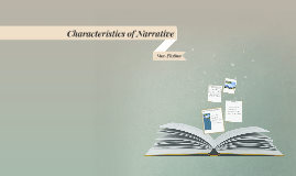 Characteristics of Narrative Non-Fiction