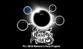 FLL 2013 Natures Fury Project