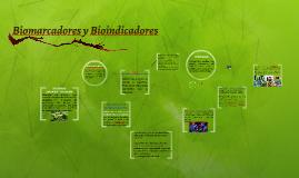 Bioindicadores y Biomarcadores