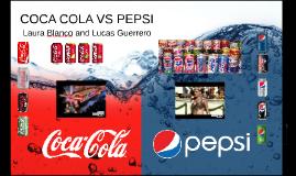 Coca cola VS Pepsi Laura Blanco and Lucas Guerrero