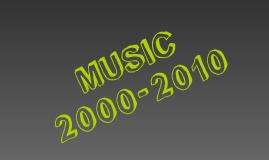Music 2000-2010
