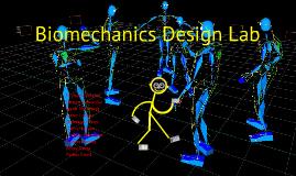 Copy of Biomechanics - Gait Analysis Design Lab