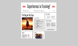 Superheroes in Training!
