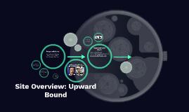 Site Overview: Upward Bound