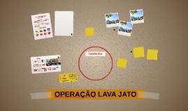 Cópia de OPERAÇÃO LAVA-JATO