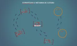 ESTRATÉGIAS E MÉTODOS DE ESTUDO