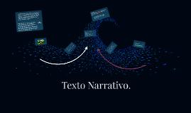 Texto Narrativo.
