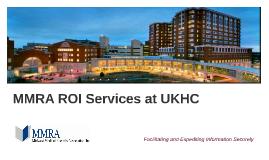 MMRA ROI Services at UKHC