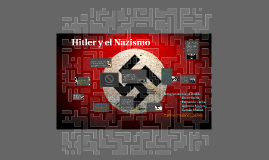 Copy of Hitler y el Nazismo