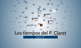 Los tiempos del P. Claret