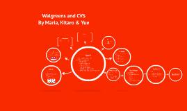 Walgreens and CVS