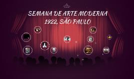 Encenação teatral- SEMANA DE ARTE MODERNA