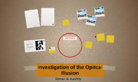 Investigation of the Opitcal Illusion