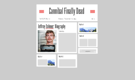 Jeffrey Dahmer: Cannibal