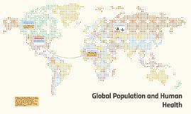 Global Population and Human Health