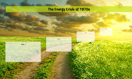The Energy Crisis of 1970s