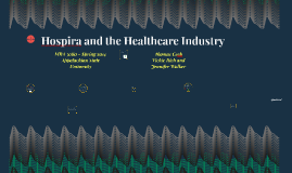 Hospira and the Healthcare Industry