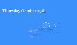 Thursday October 29th