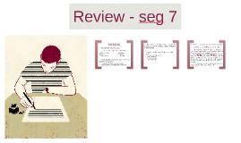 Review - seg 7