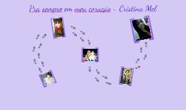 Pra sempre em meu coração - Cristina Mel