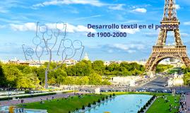 Desarrollo textil en el periodo de 1900-2000