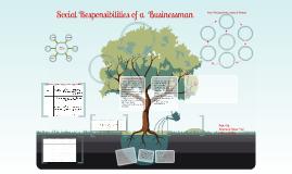Copy of Social Responsibilities of a Businessman