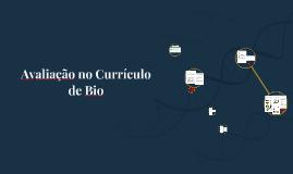 Avaliação do Currículo de Bio