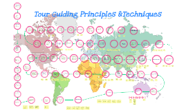 Copy of Copy of Tour Guiding Principles &Techniques