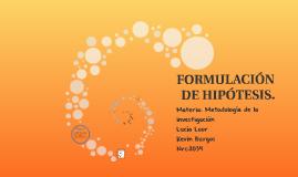 FORMULACIÓN DE HIPÓTESIS.