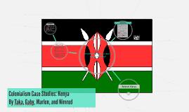 Colonialism Case Studies: Kenya