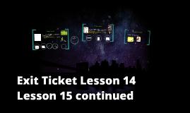 Exit Ticket/Homework Lesson 14/15