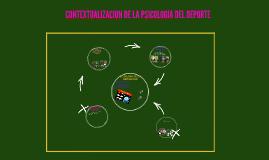CONTEXTUALIZACION DE LA PSICOLOGIA DEL DEPORTE