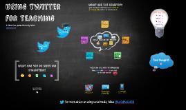 Using Twitter for Teaching