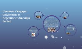 Comment s'éngager socialement en Argentine et Amerique du Su