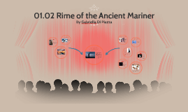 """01.02 """"Rime of the Ancient Mariner"""