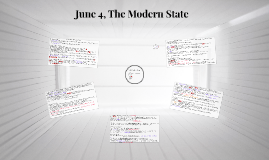 Copy of June 4, The Modern State