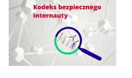 Copy of KODEKS BEZPIECZNEGO INTERNAUTY