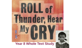 Copy of 'Roll of Thunder, Hear My Cry'