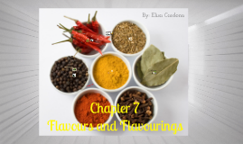 Chapter 7 Flavours and Flavourings