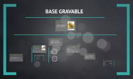 Copy of BASE GRAVABLE