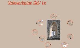Vakwerkplan Gd/ Lv