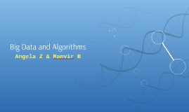 Big Data and Algorithms