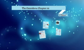 The Outsiders - Chapter 10