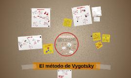 El metodo de Vygotsky