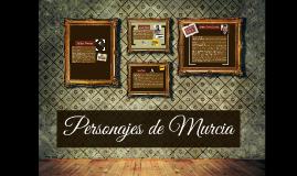 PERSONAJES DE MURCIA
