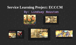 Service Learning Project: ECCCM