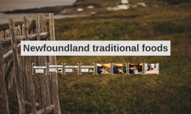 Newfoundland traditional foods