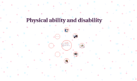 Physical Ability/Disability