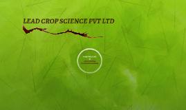 LEAD CROP SCIENCE PVT LTD